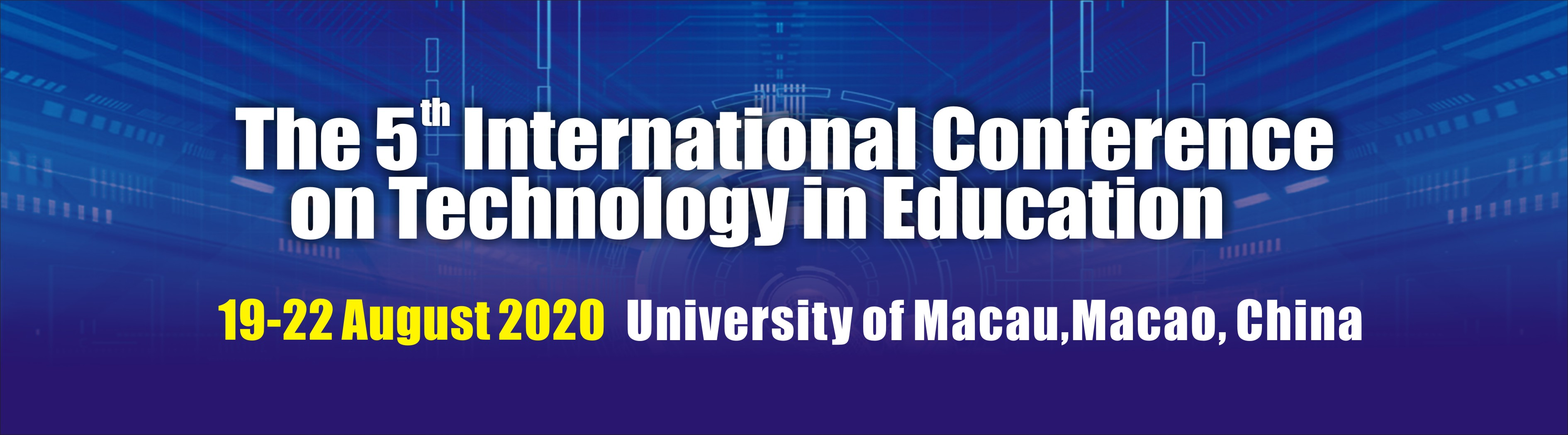 The 5th International Conference on Technology in Education